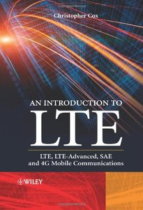 An Introduction to LTE: LTE, LTE-Advanced, SAE and 4G Mobile Communications, 1/e (Hardcover)-cover
