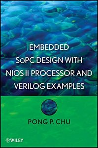 Embedded SoPC Design with Nios II Processor and Verilog Examples (Hardcover)-cover