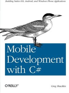 Mobile Development with C#: Building Native iOS, Android, and Windows Phone Applications (Paperback)-cover