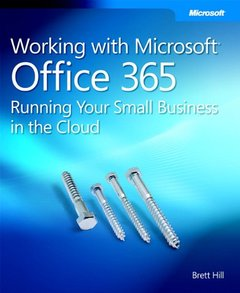 Working with Microsoft Office 365: Running Your Small Business in the Cloud (Paperback)-cover