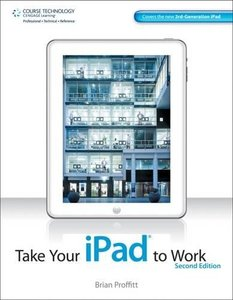 Take Your iPad to Work, 2/e (Paperback)-cover