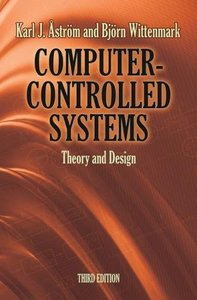 Computer-Controlled Systems: Theory and Design, 3/e (Paperback)