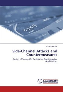 Side-Channel Attacks and Countermeasures: Design of Secure IC's Devices for Cryptographic Applications (Paperback)-cover