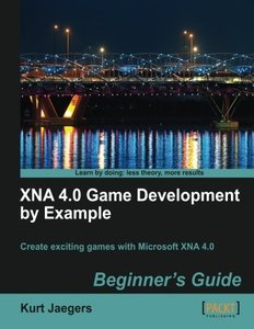 XNA 4.0 Game Development by Example: Beginners Guide-cover