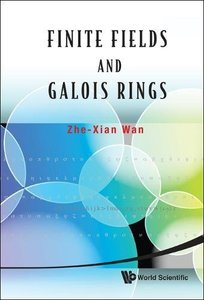 Finite Fields And Galois Rings (Hardcover)