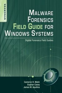 Malware Forensics Field Guide for Windows Systems: Digital Forensics Field Guides (Paperback)-cover