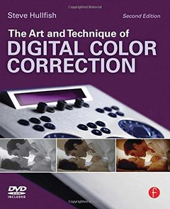 The Art and Technique of Digital Color Correction, 2/e (Paperback)-cover