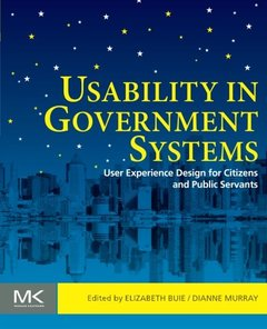 Usability in Government Systems: User Experience Design for Citizens and Public Servants (Paperback)-cover