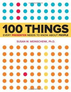 100 Things Every Presenter Needs to Know About People (Paperback)-cover
