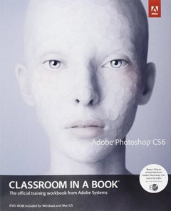 Adobe Photoshop CS6 Classroom in a Book (Paperback)-cover