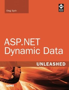 ASP.NET Dynamic Data Unleashed (Paperback)
