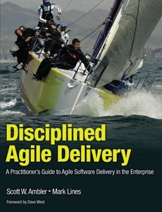 Disciplined Agile Delivery: A Practitioner's Guide to Agile Software Delivery in the Enterprise (Paperback)-cover