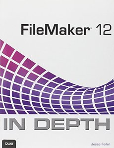 FileMaker 12 In Depth (Paperback)-cover
