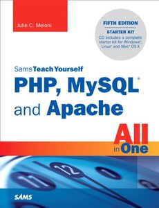 Sams Teach Yourself PHP, MySQL and Apache All in One, 5/e (Paperback)-cover
