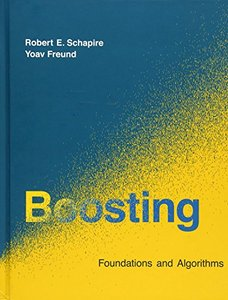 Boosting: Foundations and Algorithms (Hardcover)-cover