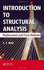 Introduction to Structural Analysis: Displacement and Force Methods (Hardcover)-cover