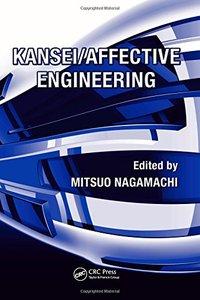 Kansei Engineering: Kansei/Affective Engineering (Paperback)
