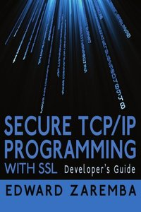 Secure TCP/IP Programming with SSL: Developer's Guide (Paperback)-cover