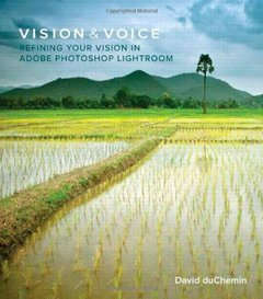Vision & Voice: Refining Your Vision in Adobe Photoshop Lightroom (Voices That Matter)-cover