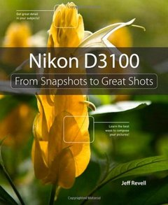 Nikon D3100: From Snapshots to Great Shots-cover