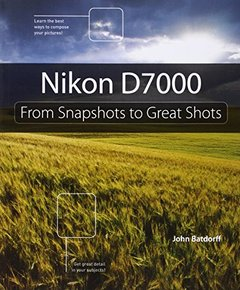 Nikon D7000: From Snapshots to Great Shots-cover