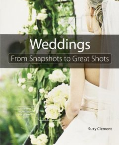 Wedding Photography: From Snapshots to Great Shots-cover
