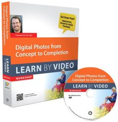 Digital Photos from Concept to Completion: Learn by Video-cover