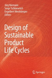 Design of Sustainable Product Life Cycles (Paperback)