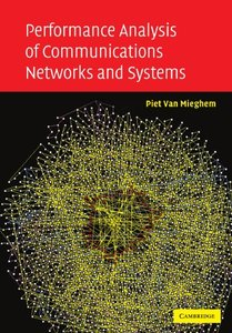 Performance Analysis of Communications Networks and Systems (Paperback)