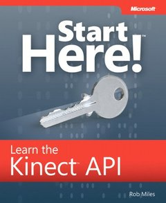 Start Here! Learn the Kinect API (Paperback)-cover