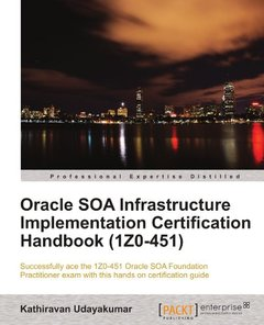 Oracle SOA Infrastructure Implementation Certification Handbook (1Z0-451) (Paperback)-cover