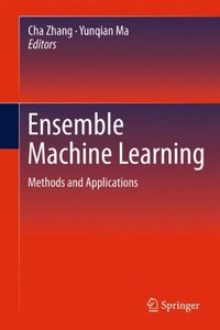 Ensemble Machine Learning: Methods and Applications (Hardcover)-cover