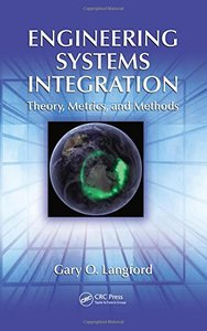 Engineering Systems Integration: Theory, Metrics, and Methods (Hardcover)-cover