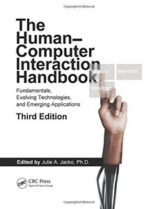 The Human-Computer Interaction Handbook: Fundamentals, Evolving Technologies, and Emerging Applications, 3/e (Hardcover)-cover