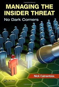 Managing the Insider Threat: No Dark Corners (Hardcover)