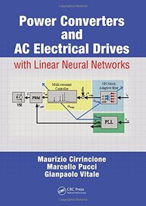 Power Converters and AC Electrical Drives with Linear Neural Networks (Hardcover)