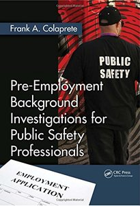Pre-Employment Background Investigations for Public Safety Professionals (Hardcover)-cover