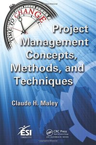 Project Management Concepts, Methods, and Techniques (Hardcover)