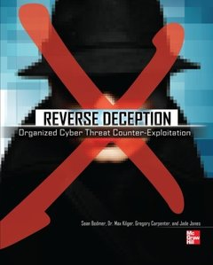 Reverse Deception Organized Cyber Threat Counter-Exploitation (Paperback)-cover