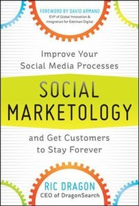 Social Marketology: Improve Your Social Media Processes and Get Customers to Stay Forever (Hardcover)-cover
