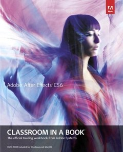 Adobe After Effects CS6 Classroom in a Book (Paperback)-cover