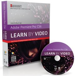 Adobe Premiere Pro CS6: Learn by Video: Core Training in Video Communication (DVD-ROM)-cover