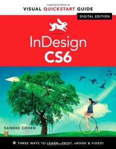 InDesign CS6: Visual QuickStart Guide (Paperback)-cover
