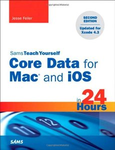 Sams Teach Yourself Core Data for Mac and iOS in 24 Hours, 2/e (Paperback)-cover