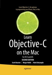 Learn Objective-C on the Mac: For OS X and iOS, 2/e (Paperback)-cover