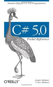 C# 5.0 Pocket Reference: Instant Help for C# 5.0 Programmers (Paperback)-cover