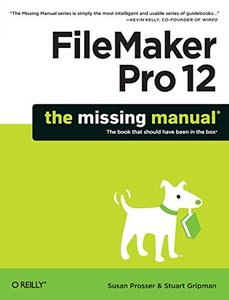 FileMaker Pro 12: The Missing Manual (Paperback)-cover