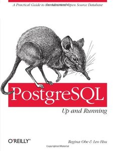 PostgreSQL: Up and Running (Paperback)