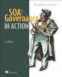 SOA Governance in Action: REST and Web Service Architectures (Paperback)-cover