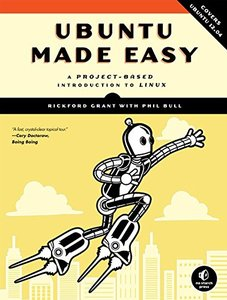 Ubuntu Made Easy: A Project-Based Introduction to Linux, 5/e (Paperback)-cover